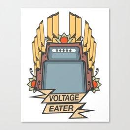 VOLTAGE EATER Canvas Print