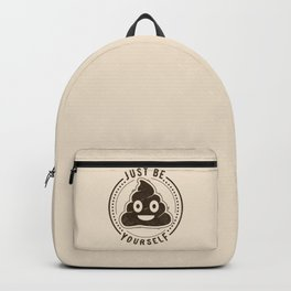 Just Be Yourself Poo Backpack