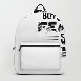 Buy The Fear Sell The Greed Stock Market Investing Backpack