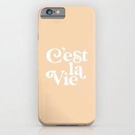 C'EST LA VIE pastel peach and white iPhone Case