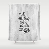 lotr Shower Curtains featuring Not all those who wander are lost B&W by Earthlightened
