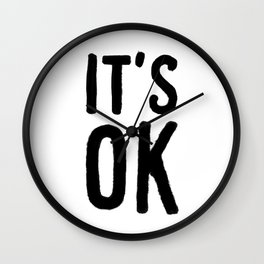 IT'S OK Wall Clock