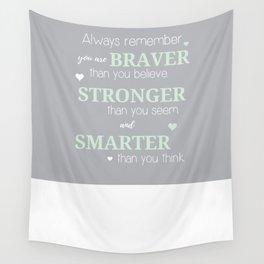 Stronger, Braver & Smarter Print Wall Tapestry