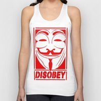 grafitti Tank Tops featuring DISOBEY, OBEY, SUPREME, GRAFITTI MENS, TSHIRT T SHIRTS, VANDETTA, FAWKS by arul85