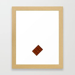 Nothing Wrong with Me Chocolate Won't Fix T-Shirt Framed Art Print