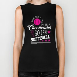 To Cute For Cheerleading So I Play Softball T-Shirt Biker Tank