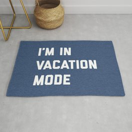 Vacation Mode Funny Quote Rug