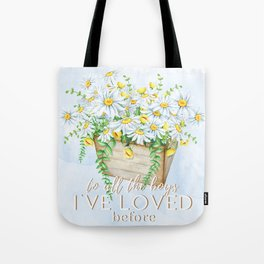 To All the Boys I've Loved Before by Jenny Han Tote Bag