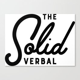 The Solid Verbal Canvas Print