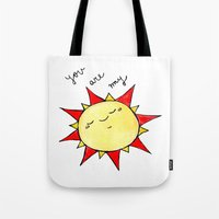 you are my sunshine Tote Bags featuring Sunshine  by BriannaCamp