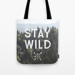 Stay Wild - Mountain Pines Tote Bag