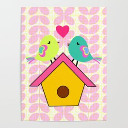 Cute birds- new home Poster