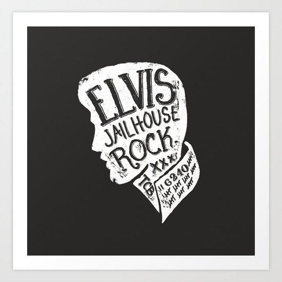 Jailhouse Rock Art Print