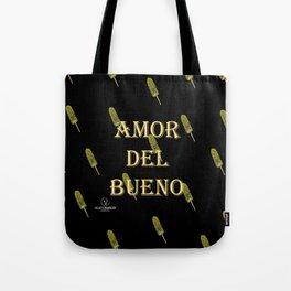 Amor del Bueno...Me inspira el Elotero Tote Bag