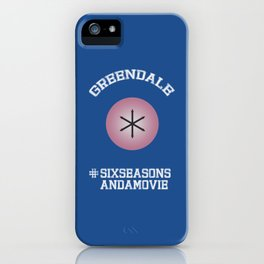 Greendale #SixSeasonsAndAMovie iPhone Case