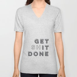Time To Get Shit Done Unisex V-Neck