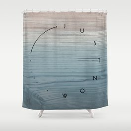 'Just now…' in weathered blue stain Shower Curtain