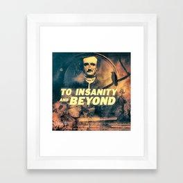 To Insanity and Beyond- Edgar Allan Poe Framed Art Print