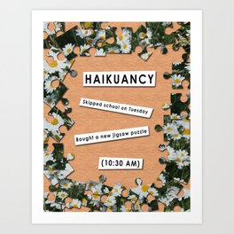 Haikuancy Art Print