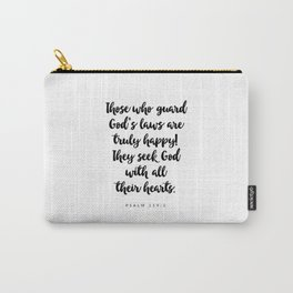 Psalm 119:2 - Bible Verse Carry-All Pouch
