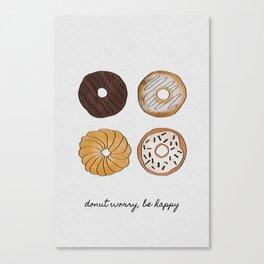 Donut Worry Canvas Print