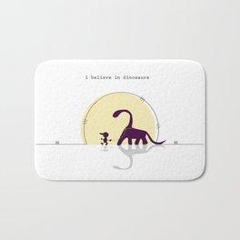 i believe in dinosaurs Bath Mat