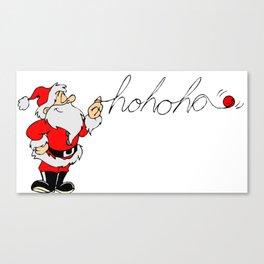 Santa's hohoho Canvas Print