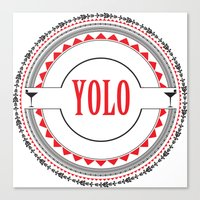 yolo Canvas Prints featuring YOLO by Jessica Krzywicki