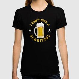 I Don't Give A Schnitzel Oktoberfest Beer Festival T-shirt