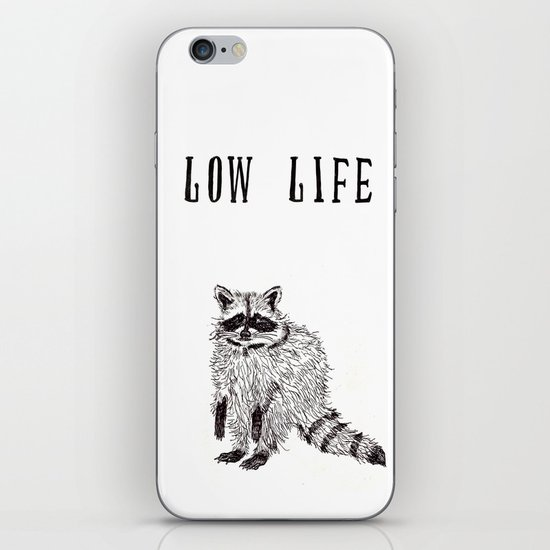 """Low Life"" iPhone & iPod Skin"