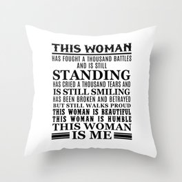 THIS WOMAN IS ME Throw Pillow