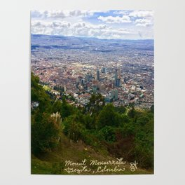 Mount Monserrate, with a 10,000 ft view of Bogota Colombia Poster