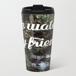 Be water, my friend (white) Metal Travel Mug