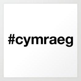 CYMRAEG Hashtag Art Print