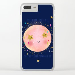 The Moon told me Clear iPhone Case