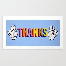 """Thanks"" Art Print"