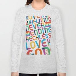 reckless love Long Sleeve T-shirt