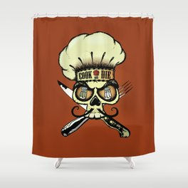 Cook or die!Chef's skull Shower Curtain