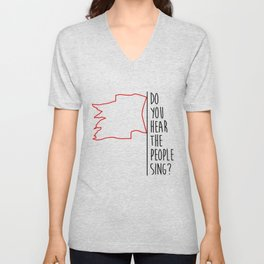 Do You hear The People Sing? - Red Flag? Unisex V-Neck