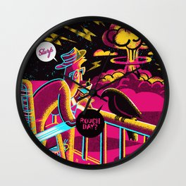 Rough Day? Wall Clock