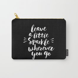 Leave a Little Sparkle Wherever You Go black-white contemporary typography poster home wall decor Carry-All Pouch