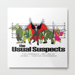 Zoinks! It's the Usual Suspects Metal Print