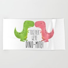 Together We're Dino-mite! Beach Towel