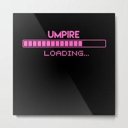 Umpire Loading Metal Print