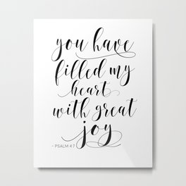 BIBLE VERSE WALL Art, Psalm 4:7, You Have Filled My Heart With Great Joy,Scripture Art,Bible Cover Metal Print