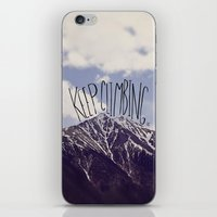 climbing iPhone & iPod Skins featuring Keep Climbing by Leah Flores