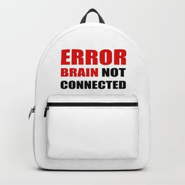 ERROR brain not connected Backpack