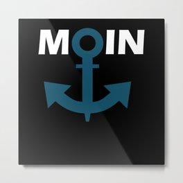 Welcome Moin Anker Hamburg Hafen Metal Print