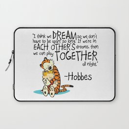Calvin and Hobbes Dreams Quote Laptop Sleeve