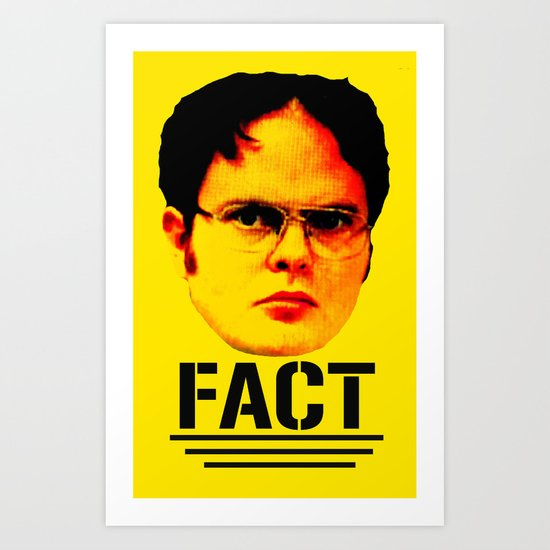 "Dwight Schrute ""FACT"" Art Print"